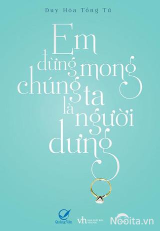 em-dung-mong-chung-ta-la-nguoi-dung